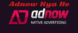 adnaw kya he or adnow earning