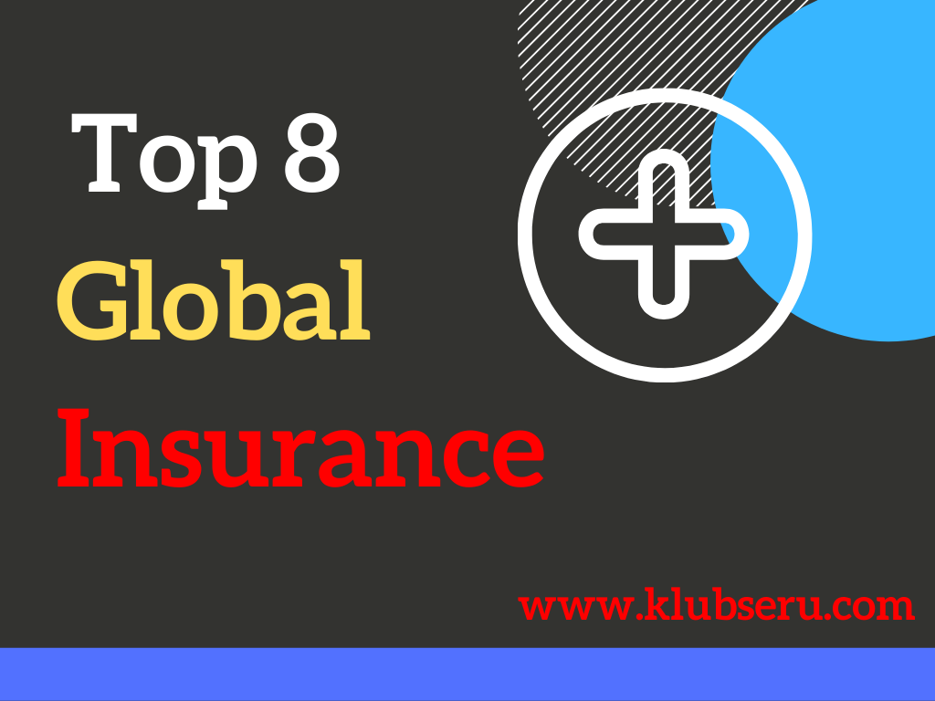 These are the top 8 insurance companies in the world