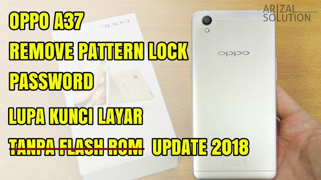 Unlock Remove Forgot Password Pattern Oppo A37   Bypass Frp Remove Google Account 2018
