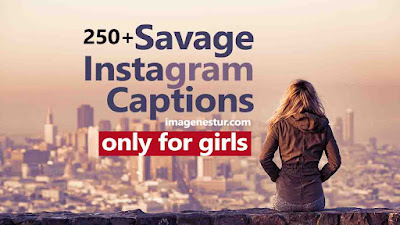 Savage Instagram Captions for Girls