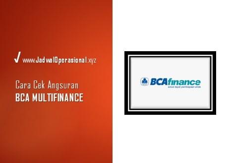 Cara Cek Angsuran BCA Multi Finance