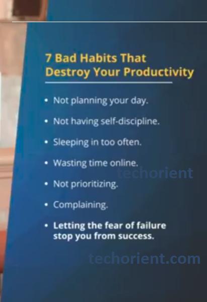bad habits that destroy your productivity