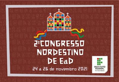2º Congresso Nordestino de EaD debaterá as abordagens multidimensionais do ensino híbrido e a distância