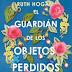«El guardián de los objetos perdidos» de Ruth Hogan