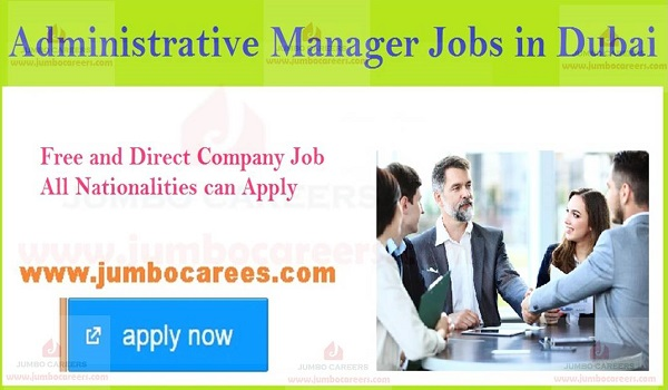 Current Dubai office jobs, Details of Administration jobs in Dubai,