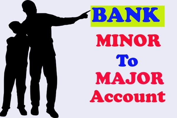 minor to major bank account