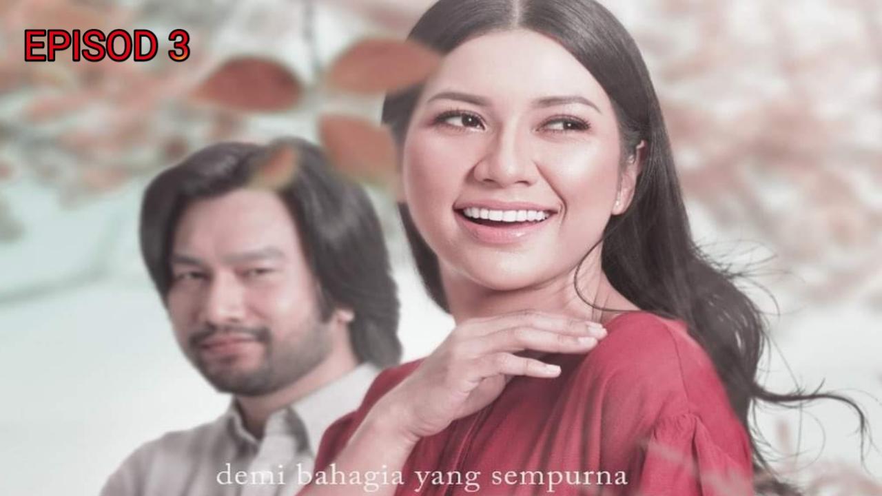 Tonton Drama Beri Sedikit Waktu Episod 3 (TV3)
