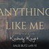 Sales Blitz - Anything Like Me by Kimberly Knight