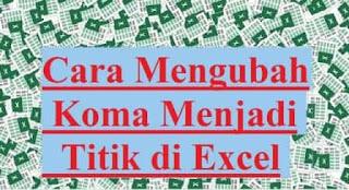cara_mengubah_koma_menjadi_titik_di_excel