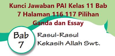 Kunci-Jawaban-PAI-Kelas-11-Bab-7-Halaman-116-117-Pilihan-Ganda-Essay