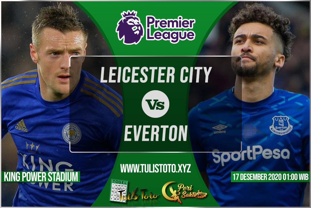 Prediksi Leicester City vs Everton 17 Desember 2020