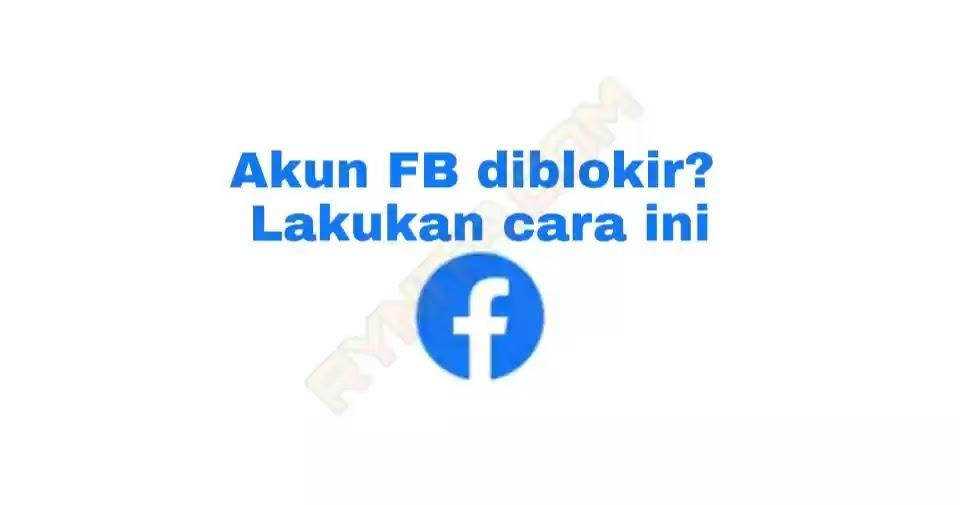 Cara Mengaktifkan Kembali Akun Facebook Yang Telah Dihapus Permanen