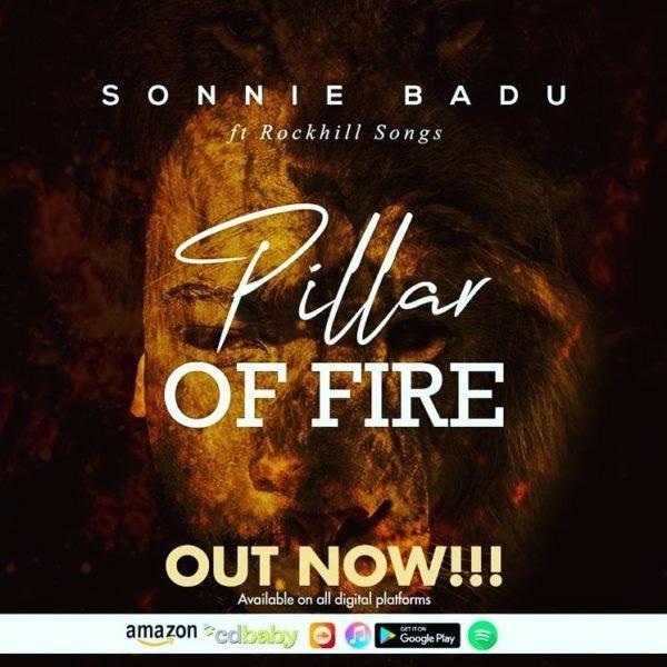 LYRICS: Sonnie Badu - Pillar Of Fire Ft. Rock Hill Songs