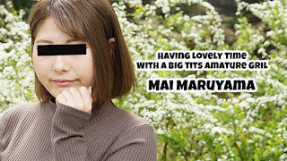 Having Lovely Time With Big Tits Amature Gril Mai Maruyama