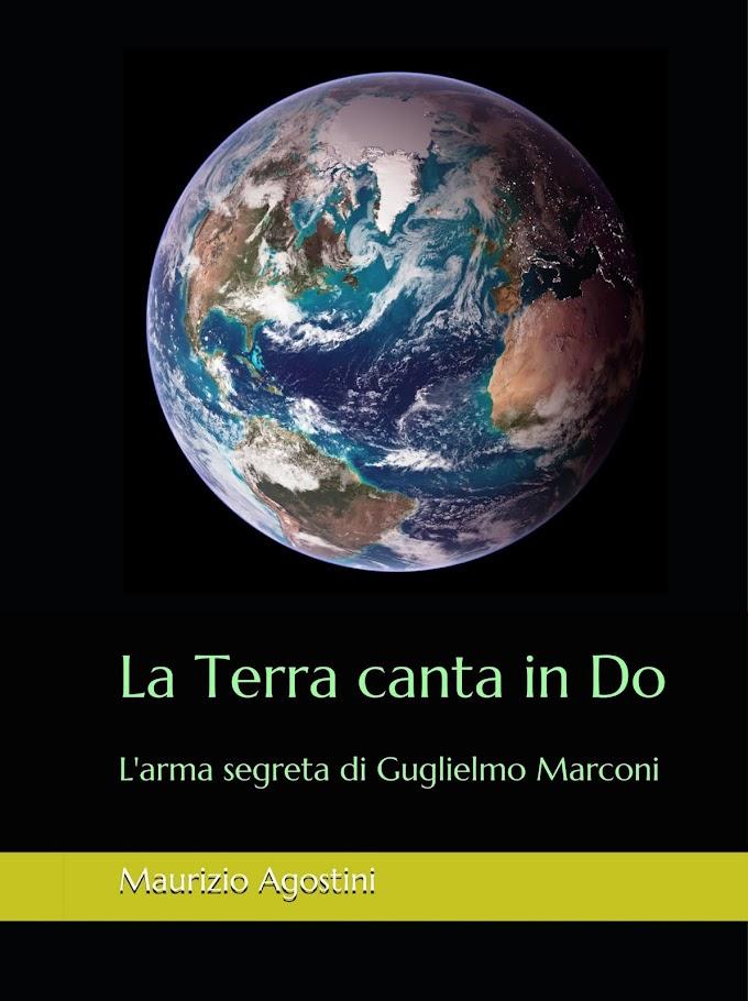 La Terra canta in Do. L'arma segreta di Guglielmo Marconi