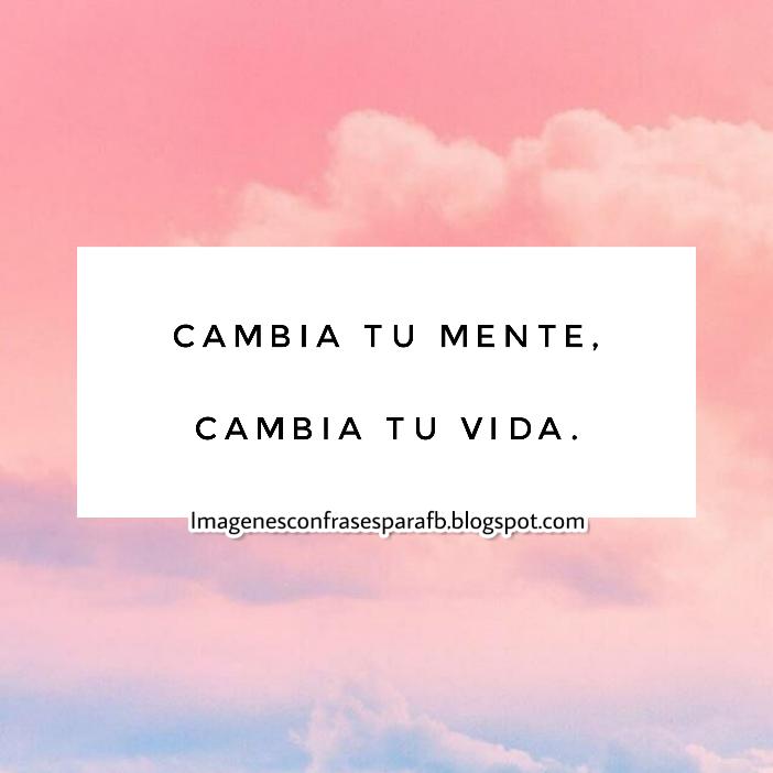 Imagenes Bonitas Y Pensamientos Positivos Frases Cortas De