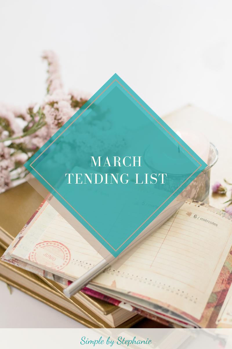 March Tending List (Goal Progress)