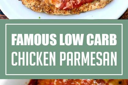 Famous Low Carb Chicken Parmesan