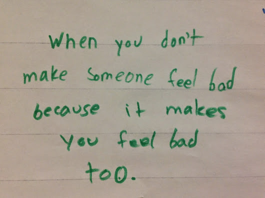 Fair Play: Don't make someone feel bad because it makes you feel bad, too!