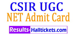 CSIR UGC NET Admit Card 2017 download