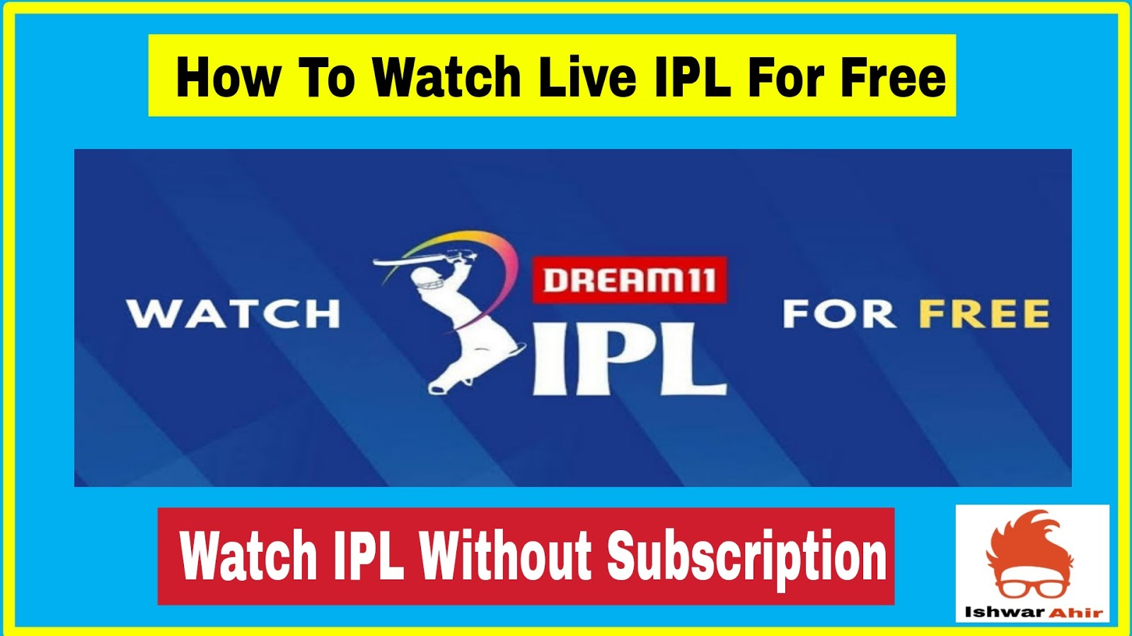 How To Watch Live IPL For Free