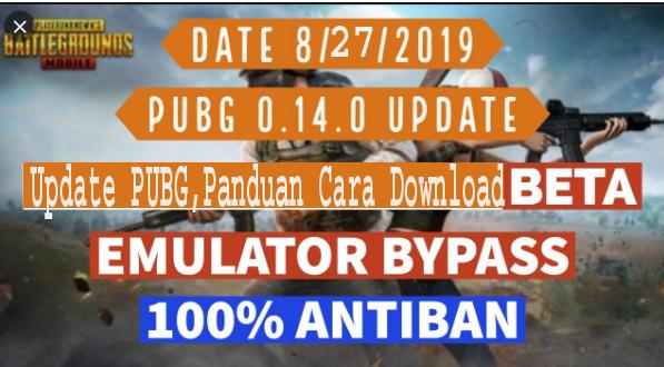 Update PUBG,Panduan Cara Download UBG Mobile 0.14.0 Versi Beta   1
