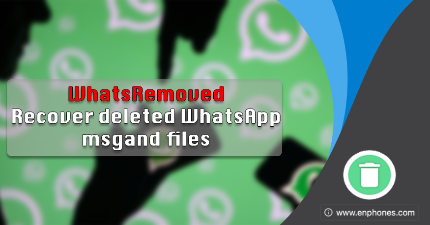 WhatsRemoved apk - Recover deleted WhatsApp messages and files
