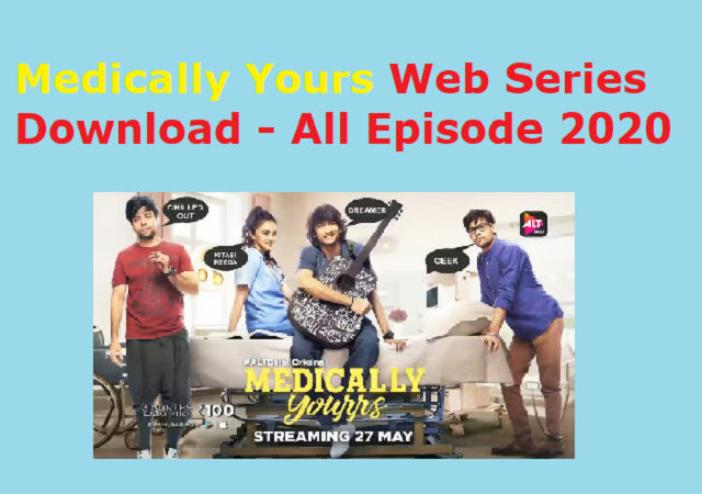 Medically Yours Web Series