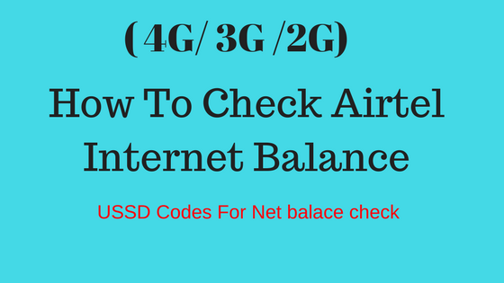How To Check Airtel Internet Balance