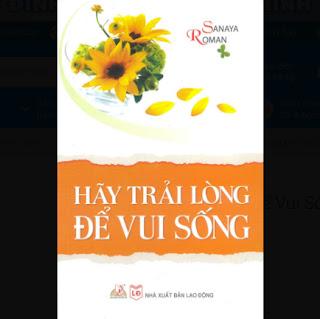Hãy Trải Lòng Để Vui Sống ebook PDF EPUB AWZ3 PRC MOBI