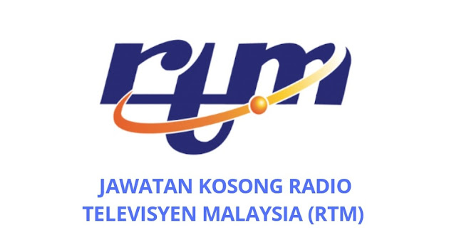 Jawatan Kosong RTM 2021 Radio Televisyen Malaysia