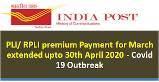 pli-rpli-premium-payment-for-march-extended-upto-30th-april-2020-lockdown-restrictions