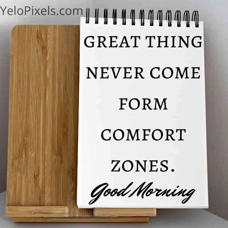great-thing-never-comes-form-comfort-zones