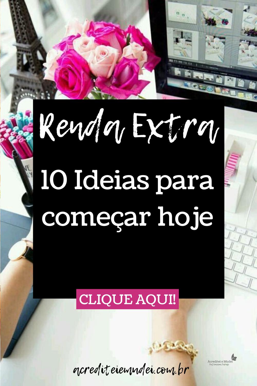 RENDA EXTRA 10 IDEIAS PARA GANHAR DINHEIRO EXTRA EM CASA