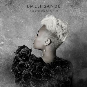 Read all about it (Part 3) - Emeli Sandé