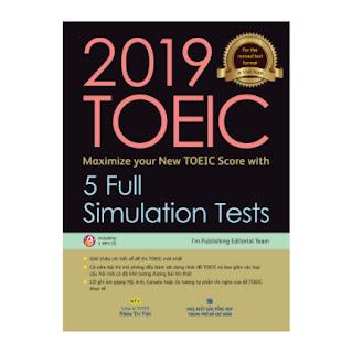 2019 TOEIC - 5 Full Simulation Tests (Gồm Sách, Scripts & Answer Key Và Đĩa MP3) ebook PDF EPUB AWZ3 PRC MOBI