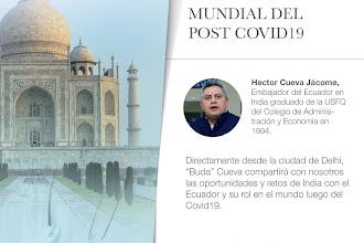 ALUMNI TALK: India, la superpotencia mundial del post covid19, proveedora de soluciones y oportunidades para el Ecuador con Hector Cueva Jácome