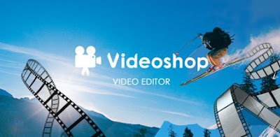 videoshop aplikasi edit video android terbaik