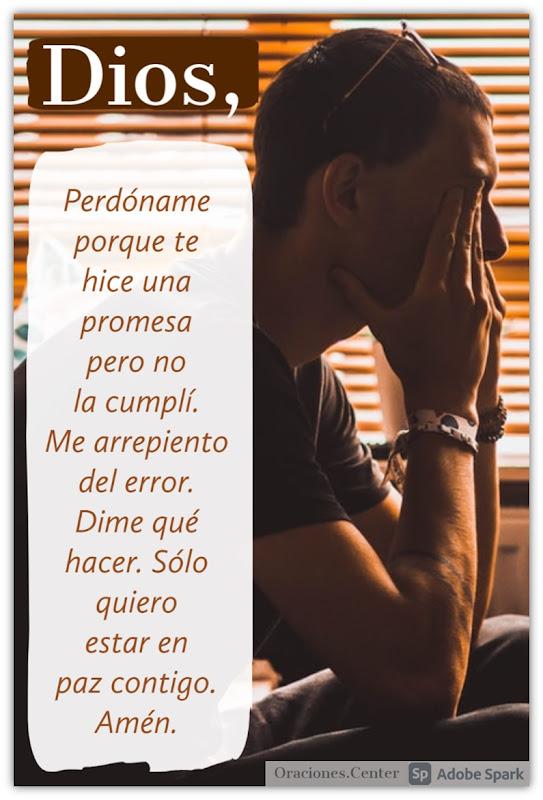 Oración para Pedir Perdón a Dios por no Cumplir una Promesa