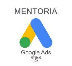 Curso Online Imersão Online Google Ads Advogado 10x