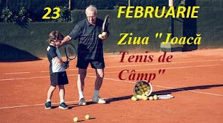 """23 februarie: Ziua """"Joacă Tenis de Câmp"""""""