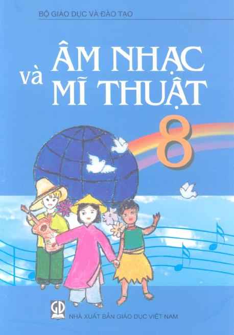 Sách Giáo Khoa Âm nhạc và Mĩ thuật 8