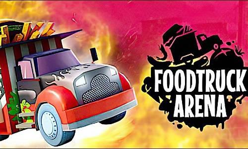 Foodtruck Arena Game Free Download