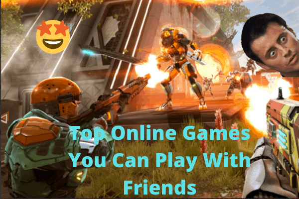 Online Games You Can Play With Friends Over The Internet