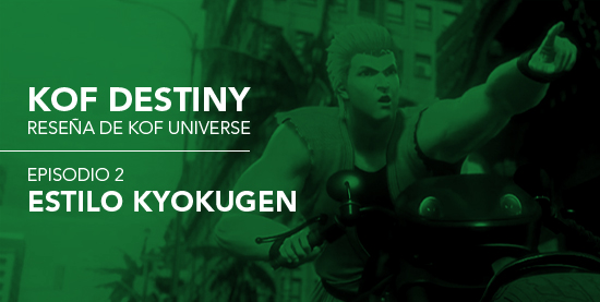 http://www.kofuniverse.com/2017/08/resena-de-kof-destiny-episodio-2.html
