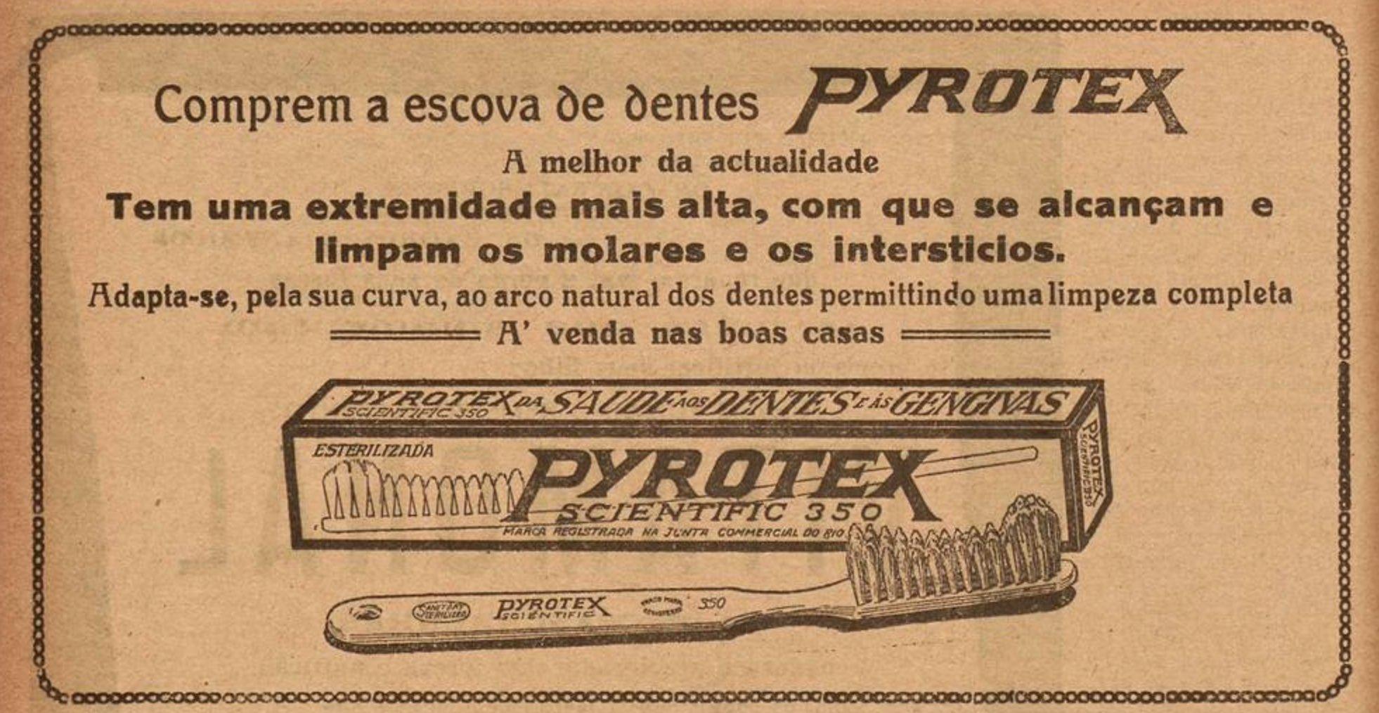 Propaganda antiga das escovas de dente Pyrotex veiculada em 1926