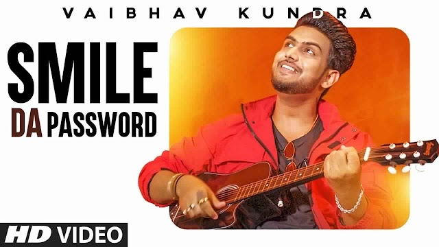 Smile Da Password Lyrics - Vaibhav Kundra