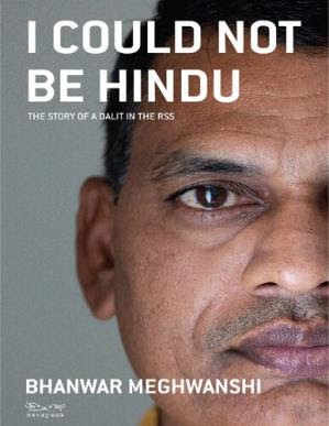 I Could Not Be Hindu: The Story of a Dalit in the RSS pdf free download