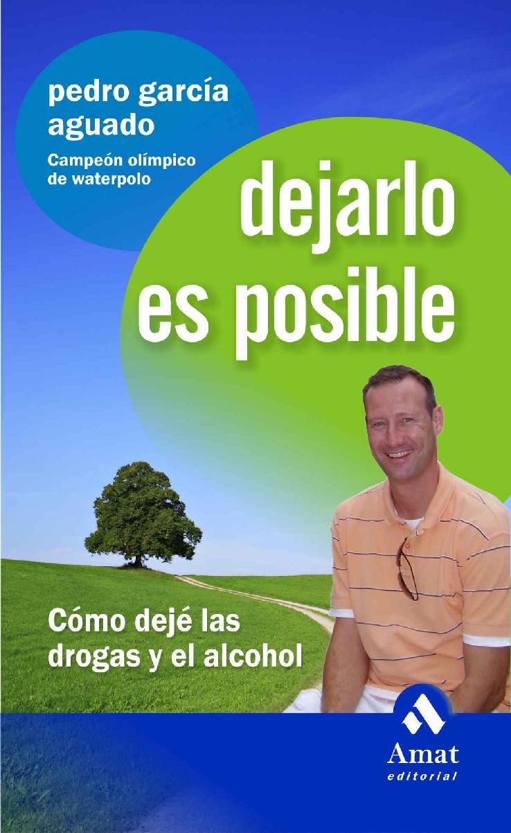 Dejarlo es posible – Pedro García Aguado