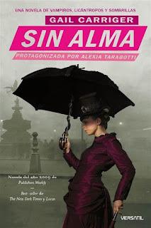 Sin alma   El protectorado de la sombrilla #1   Gail Carriger
